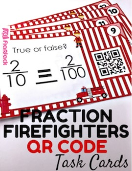 Fraction Firefighters QR Code Fun - 4.NF.5