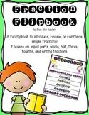 Fraction Flip Book {equal, whole, halves, thirds, fourths} Fun & Easy to Create!