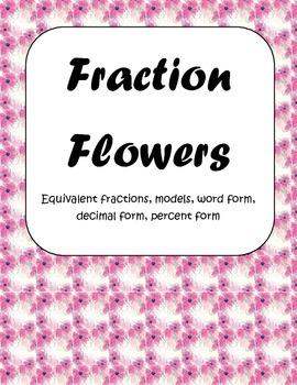 Fraction Flower Activity: Equivalent, Models, Decimals, Percents