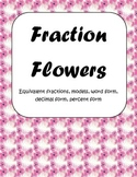 Fraction Flower Activity: Equivalent, Models, Decimals, Percents