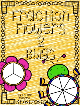 Fraction Flowers & Bugs