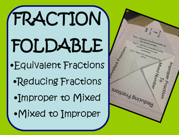 Fractions Foldable - Equivalent, Reducing, Mixed Numbers, Improper