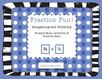 Fraction Fun! Number Talks and Activities for Comparing and Ordering Fractions