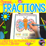 Fractions Coloring Activities and Math Center Spring Edition