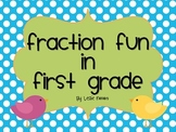 Fraction Fun in First Grade