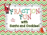 Fraction Fun with Santa and Cookies *Reinforces 8 Key Comm