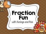 Fraction Fun with Turkeys and Pies: Great for Common Core