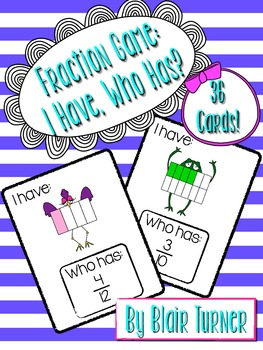 Fraction Game: I Have, Who Has?