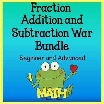 Fraction Games - Fraction Addition and Subtraction War and