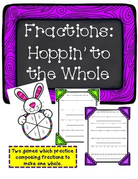 Fraction Games: Hoppin' to the Whole