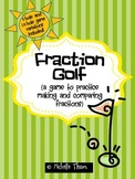 Fraction Golf {a game to practice making and comparing fractions}
