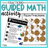 Fraction Guided Math Activity Pizza Fractions