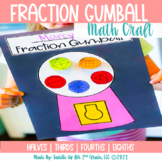 Fraction Gumball Math Craft | Fraction Activities