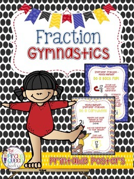 Fraction Gymnastics Posters: Mixed Number and Improper Fra