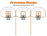 Fraction Hoops:  Estimating and Ordering Fractions