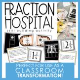 Fraction Hospital Skill Building Activity & Classroom Tran