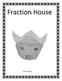 Fraction House