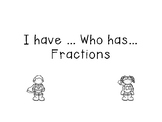 Fraction I have... Who has
