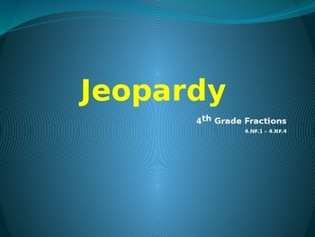 Fraction Jeopardy - Grade 4