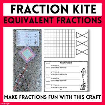 Fraction Kite - Equivalent Fractions Craftivity