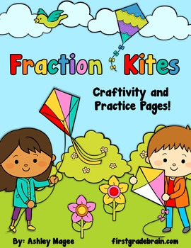 Fraction Kites Craftivity and Practice Pages