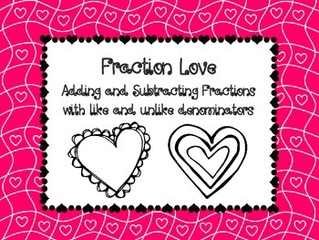 Fraction Love: Adding and Subtracting Fractions with Mixed