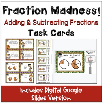 Fraction Madness Task Cards: Adding and Subtracting Fractions