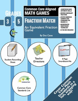 Fraction Match! An Equivalent Fraction Common Core Math Ga