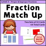Fraction Match Up - Level 3 - Proper & Improper Fractions