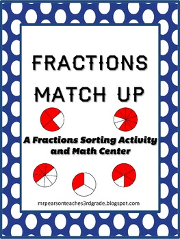 Fraction Match Ups - A Fractions Matching Activity