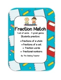 Fraction Matching Game - Fractions of a whole and set plus fraction words