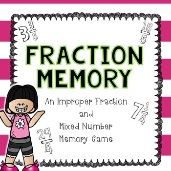Improper Fractions and Mixed Numbers: Memory Game