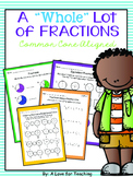 "A ""Whole"" Lot of Fractions {Common Core Aligned + Digital}"