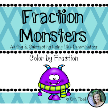 Adding and Subtracting Fractions Monsters (With Common Denominators)