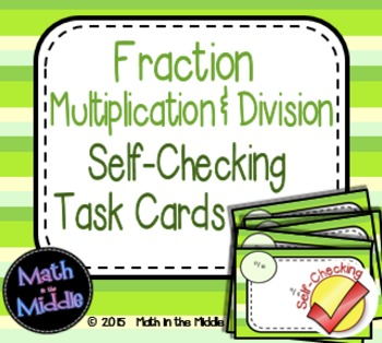 Fraction Multiplication & Division Self-Checking Task Cards