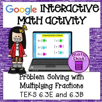 Fraction Multiplication TEKS 6.3E Multiply Fractions Google Classroom