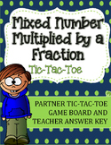 Fraction Multiplication Tic-Tac-Toe Game: Mixed Number Multiplied by a Fraction