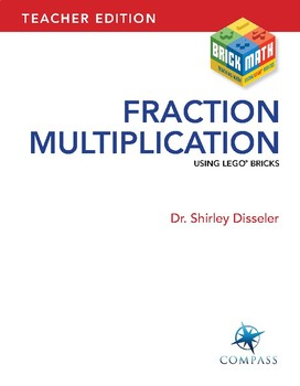 Fraction Multiplication Using LEGO® Bricks: Teacher Edition
