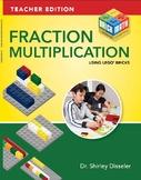 Fraction Multiplication Using LEGO® Bricks: Teacher Edition