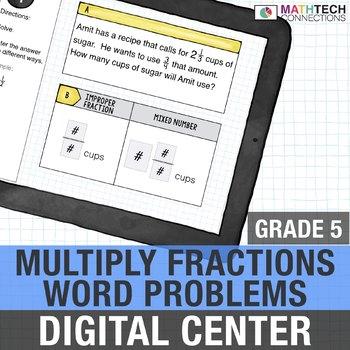 Fraction Multiplication Word Problems - 5th Grade Paperless Math Center