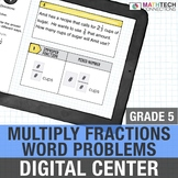 Fraction Multiplication Word Problems - 5th Grade Paperless Math Center