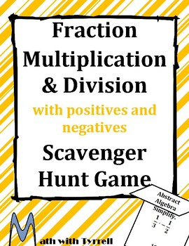 Fraction Multiplication and Division with Positives and Negatives Scavenger Hunt