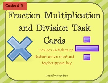 Fraction Multiplication and Division Task Cards