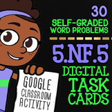 Fraction Multiplication as Scaling ★ 5th Grade Google Classroom Math ★ 5.NF.5