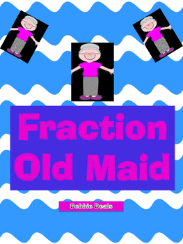 Fraction Old Maid