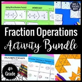 Fraction Operations Activity Bundle 4.NF
