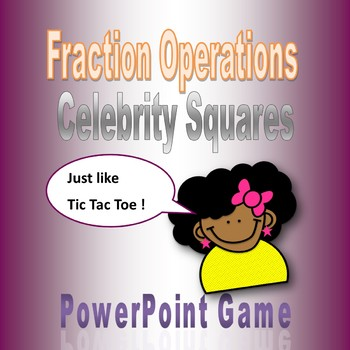 Fraction Operations Celebrity Squares