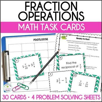 Fraction Operations Task Cards - Footloose Math Game & Problem Solving
