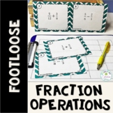 Fraction Operations Task Cards - Footloose Math Game & Pro