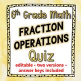 Fraction Operations Quiz - 6th Grade Go Math Module 4